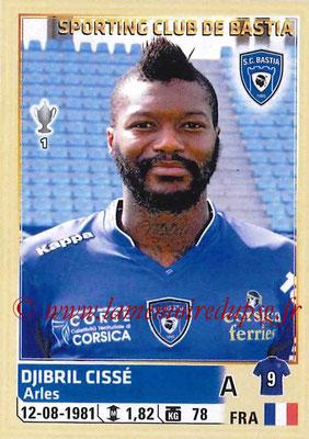 2014-15 - Panini Ligue 1 Stickers - N° 018 - Djibril CISSÉ (SC Bastia)
