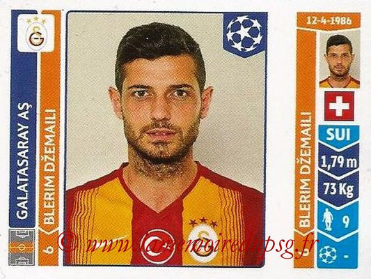 2014-15 - Panini Champions League N° 302 - Blerim DZEMAILI (Galatasaray AS)