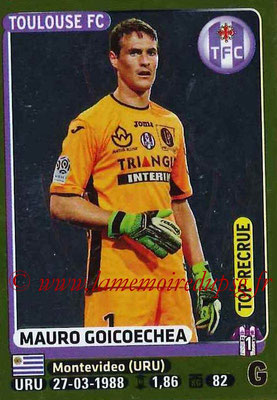 2015-16 - Panini Ligue 1 Stickers - N° 456 - Mauro GOICOECHEA (Toulouse FC) (Top Recrue)