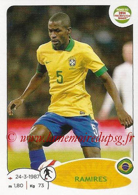 2014 - Panini Road to FIFA World Cup Brazil Stickers - N° 013 - RAMIRES (Brésil)