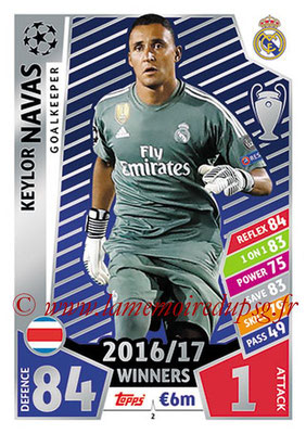 2017-18 - Topps UEFA Champions League Match Attax - N° 002 - Keylor NAVAS (Real Madrid CF)
