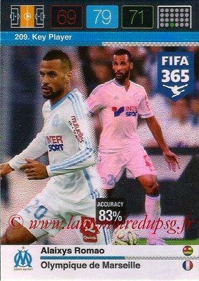 2015-16 - Panini Adrenalyn XL FIFA 365 - N° 209 - Alaixys ROMAO (Olympique de Marseille) (TKey Player)
