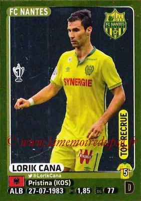 2015-16 - Panini Ligue 1 Stickers - N° 312 - Lorik CANA (FC Nantes)