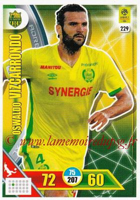 2017-18 - Panini Adrenalyn XL Ligue 1 - N° 229 - Oswaldo VIZCARRONDO (Nantes)