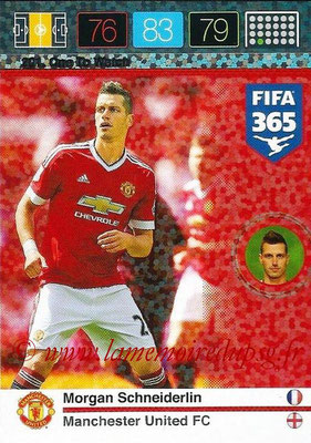 2015-16 - Panini Adrenalyn XL FIFA 365 - N° 201 - Morgan SCHNEIDERLIN (Manchester United FC) (One to Watch)