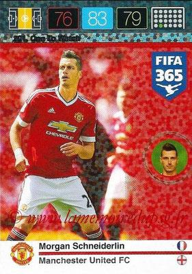2015-16 - Panini Adrenalyn XL FIFA 365 - N° 201 - Morgan SCHNEIDERLIN (Manchester United FC) (One to Watch)