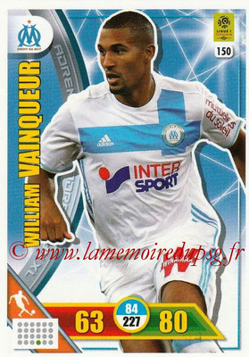 2017-18 - Panini Adrenalyn XL Ligue 1 - N° 150 - Wiliam VAINQUEUR (Marseille)