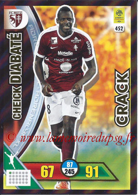 2017-18 - Panini Adrenalyn XL Ligue 1 - N° 452 - Cheick DIABATE (Metz) (Crack)