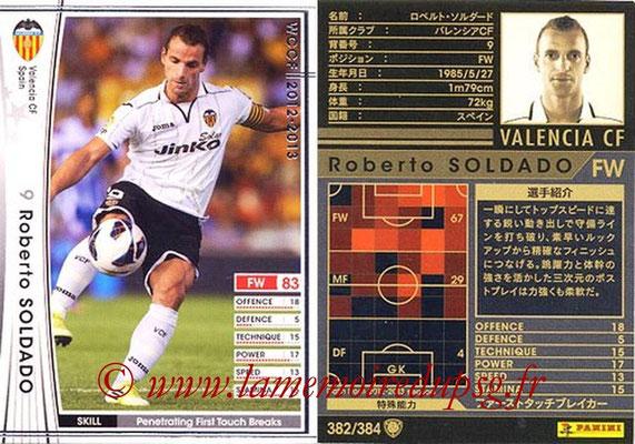 2012-13 - WCCF - N° 382 - Roberto SOLDADO (FC Valence)