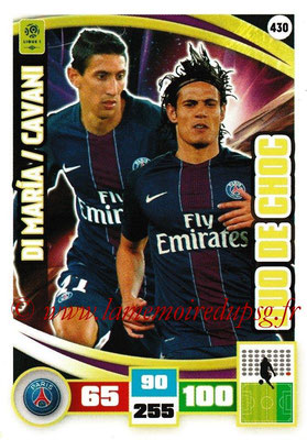 2016-17 - Panini Adrenalyn XL Ligue 1 - N° 430 - Angel DI MARIA + Edinson CAVANI (Paris Saint-Germain) (Duo de Choc)