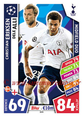 2017-18 - Topps UEFA Champions League Match Attax - N° 144 - Christian ERIKSEN + Dele ALLI (Tottenham Hotspur) (Midfield Duo)