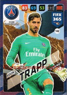 2017-18 - Panini FIFA 365 Cards - N° 142 - Kevin TRAPP (Paris Saint-Germain)
