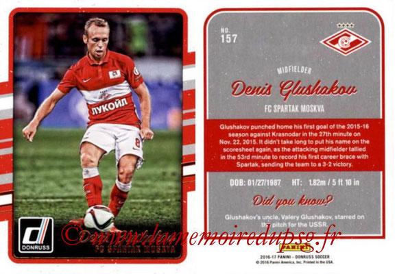2016 - Panini Donruss Cards - N° 157 - Denis GLUSHAKOV (Spartak Moscou)