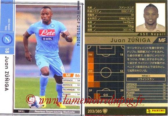 2013-14 - WCCF - N° 203 - Juan ZUNIGA (SSC Napoli)