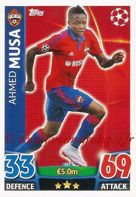 2015-16 - Topps UEFA Champions League Match Attax - N° 357 - Ahmed MUSA (CSKA Moscou)