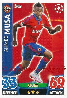 2015-16 - Topps UEFA Champions League Match Attax - N° 357 - Ahmed MUSA (CSKA Moscou)