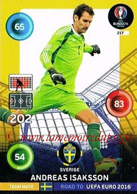 Panini Road to Euro 2016 Cards - N° 217 - Andreas ISAKSSON (Suède)