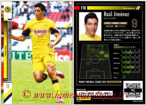 Panini Football League 2013 - PFL02 - N° 127 - Raul Jimenez ( Club America )