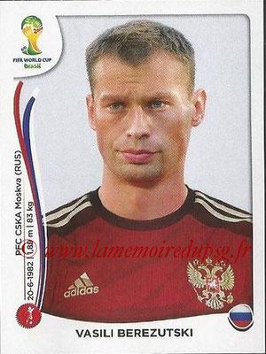2014 - Panini FIFA World Cup Brazil Stickers - N° 607 - Vasili BEREZUTSKI (Russie)