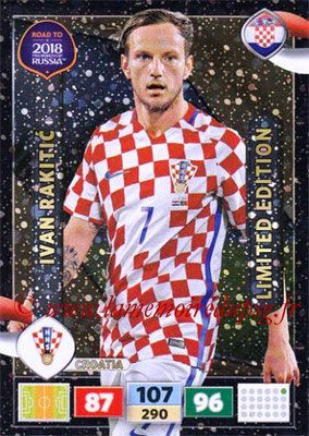 2018 - Panini Road to FIFA World Cup Russia Adrenalyn XL - N° LE-IR - Ivan RAKITIC (Croatie) (Limited Edition)