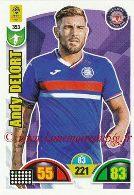 2018-19 - Panini Adrenalyn XL Ligue 1 - N° 353 - Andy DELORT (Toulouse)