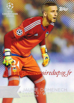 2015-16 - Topps UEFA Champions League Showcase Soccer - N° 194 - Jaume DOMENECH (FC Valence)