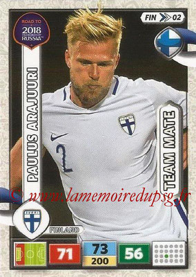 2018 - Panini Road to FIFA World Cup Russia Adrenalyn XL - N° FIN02 - Paulus ARAJUURI (Finlande)