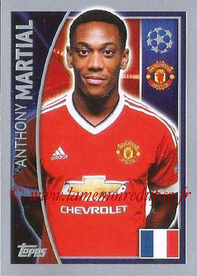 2015-16 - Topps UEFA Champions League Stickers - N° 116 - Anthony MARTIAL (Manchester United FC)