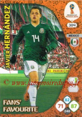2018 - Panini FIFA World Cup Russia Adrenalyn XL - N° 384 - Javier HERNANDEZ (Mexique) (Fans' Favourite)