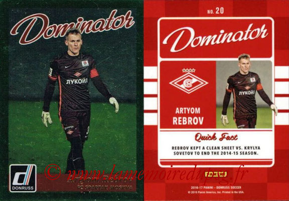 2016 - Panini Donruss Cards - N° D20 - Artyom REBROV (FC Spartak Moscou) (Dominator)