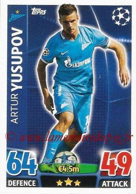 2015-16 - Topps UEFA Champions League Match Attax - N° 266 - Arthur YUSUPOV (FC Zenit)