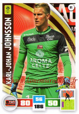 2016-17 - Panini Adrenalyn XL Ligue 1 - N° 091 - Karl-Johan JOHNSSON (Guingamp)