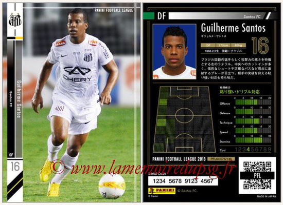 Panini Football League 2013 - PFL04 - N° 076 - Guilherme SANTOS (Santos FC)
