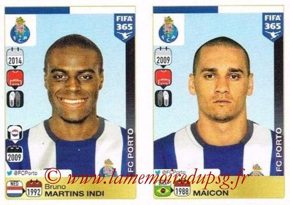 2015-16 - Panini FIFA 365 Stickers - N° 704-705 - Bruno Martins INDI + MAICON (FC Porto)