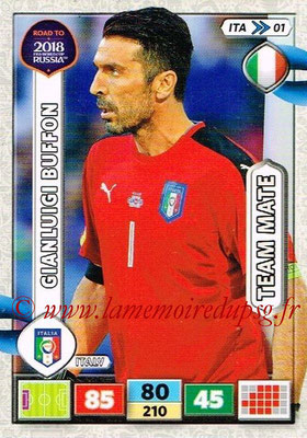 2018 - Panini Road to FIFA World Cup Russia Adrenalyn XL - N° ITA01 - Gianluigi BUFFON (Italie)