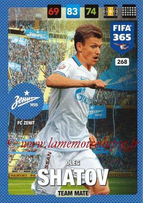 2016-17 - Panini Adrenalyn XL FIFA 365 - N° 268 - Oleg SHATOV (FC Zenit)