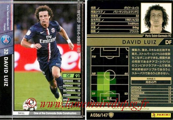 2014-15 - WCCF - N° A036 - David LUIZ (Paris Saint-Germain)