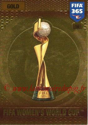 2016-17 - Panini Adrenalyn XL FIFA 365 - N° 016 - Trophée FIFA Coupe du Monde Féminine