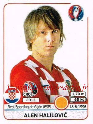 Panini Euro 2016 Stickers - N° 452 - Alen HALILOVIC (Croatie)