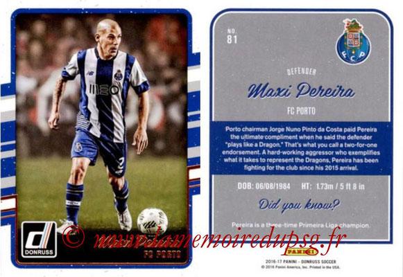 2016 - Panini Donruss Cards - N° 081 - Maxi PEREIRA (FC Porto)