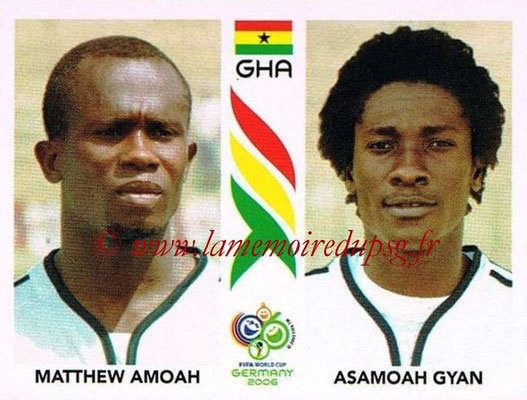 2006 - Panini FIFA World Cup Germany Stickers - N° 319 - Matthew AMOAH + Asamoah GYAN (Ghana)