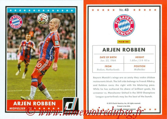 2015 - Panini Donruss Soccer - N° 043 - Arjen ROBBEN (FC Bayern Munich)