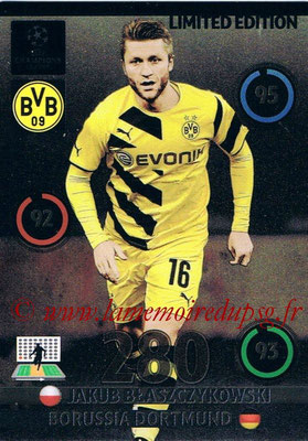 2014-15 - Adrenalyn XL champions League Update edition N° LEU-JB - Jakub BLASZCZYKOWSKI (Borussia Dortmund) (Limited Edition)