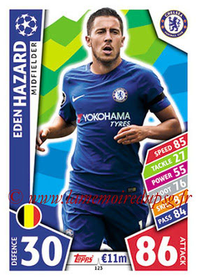 2017-18 - Topps UEFA Champions League Match Attax - N° 123 - Eden HAZARD (Chelsea FC)