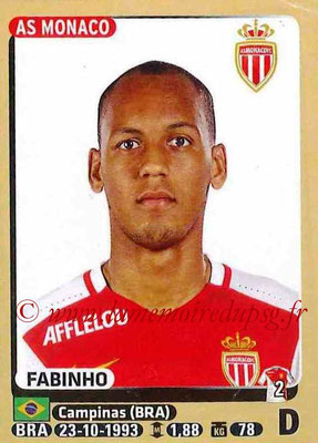 2015-16 - Panini Ligue 1 Stickers - N° 249 - FABINHO (AS Monaco)