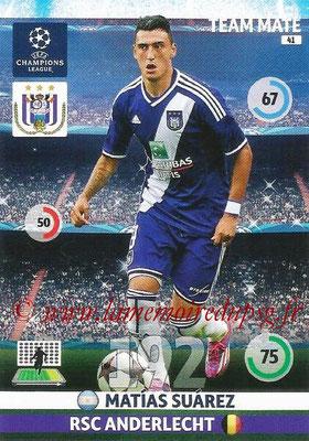 2014-15 - Adrenalyn XL champions League N° 041 - Matias SUAREZ (RSC Anderlecht)