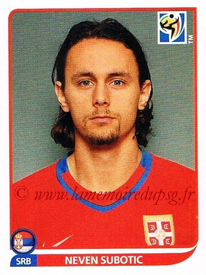 2010 - Panini FIFA World Cup South Africa Stickers - N° 305 - Neven SUBOTIC (Serbie)