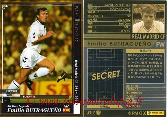 2012-13 - WCCF - N° ATLE10 - Emilio BUTRAGUENO (Real Madrid CF) (All-Time Legend)