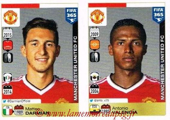 2015-16 - Panini FIFA 365 Stickers - N° 318-319 - Matteo DARMIAN + Antonio VALENCIA (Manchester United FC)