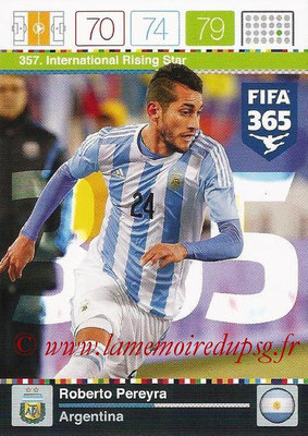 2015-16 - Panini Adrenalyn XL FIFA 365 - N° 357 - Roberto PEREYRA (Argentine) (International Rising Star)